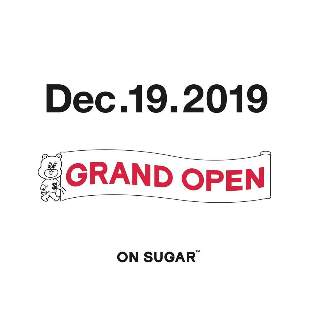 ON SUGAR GRAND OPEN