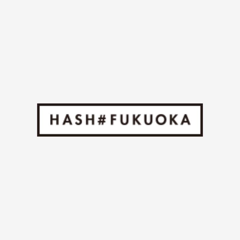 HASH#FUKUOKA